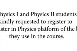 Physics I and Physics II students are kindly requested to register to the Master in Physics platform
