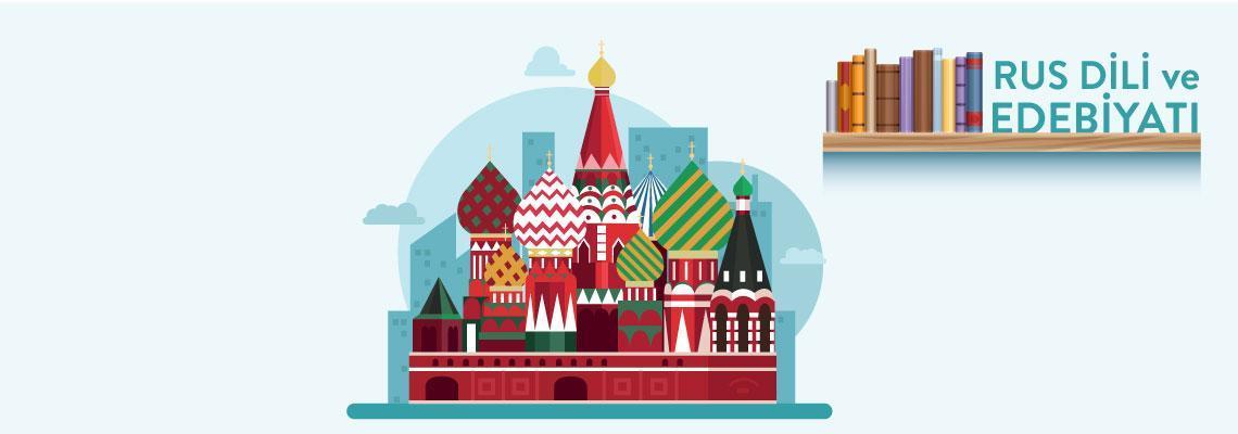 Rus Dili ve Edebiyatı Bölümü